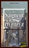 Gisèle Guillo - Le Saigneur de Quimper - Un polar breton.