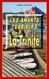 Gisèle Guillo - Les Amants terribles de la Trinité - Un roman policier breton.