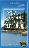 Gisèle Guillo - Vol de pigeons à Arradon - Un roman policier humoristique.