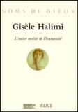 Gisèle Halimi - L'autre moitié de l'humanité.