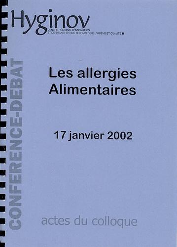 Gisèle Kanny et Olivier Kriegk - Les allergies alimentaires.