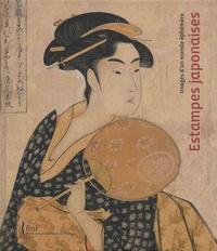 Gisèle Lambert et Jocelyn Bouquillard - Estampes japonaises - Images d'un monde éphémère.
