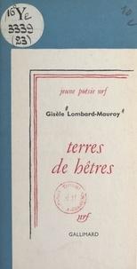 Gisèle Lombard-Mauroy - Terres de hêtres.