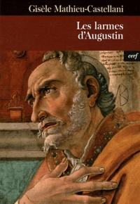 Gisèle Mathieu-Castellani - Les larmes d'Augustin.