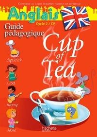 Gisèle Mayet-Albagnac et Randolph Boyd - Anglais CP Cup of Tea - Guide pédagogique et Flashcards.