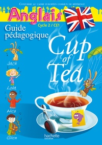 Anglais Cycle 2 CE1 Cup of Tea - Guide pédagogigue et Flashcards.pdf