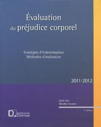 Gisèle Mor et Blandine Heurton - Evaluation du préjudice corporel - Stratégies d'indemnisation, méthodes d'évaluation.