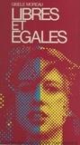 Gisèle Moreau - Libres et égales.