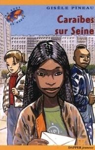 Gisèle Pineau - Caraïbes sur Seine.