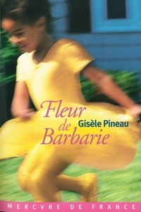 Gisèle Pineau - Fleur de barbarie.