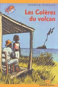 Gisèle Pineau - Les Colères du volcan.
