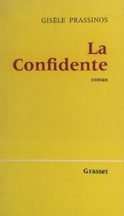 Gisèle Prassinos - La confidente.