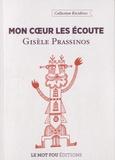 Gisèle Prassinos - Mon coeur les écoute.