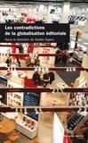 Gisèle Sapiro et Jean-Yves Mollier - Les contradictions de la globalisation éditoriale.