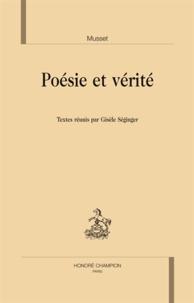Gisèle Séginger - Musset, poésie et vérité.
