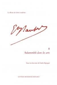 Gisèle Séginger - Salammbô dans les arts.