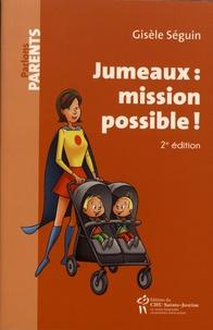 Gisèle Séguin - Jumeaux : mission possible !.