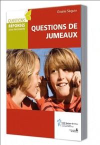 Gisèle Séguin - Questions de jumeaux - Réponses multiples.