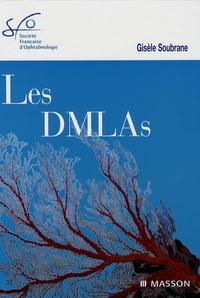 Gisèle Soubrane et Gabriel Coscas - Les DLMAs.