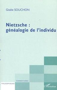 Gisèle Souchon - Nietzsche : généalogie de l'individu.