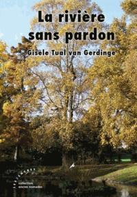 Gisèle Tual van Gerdinge - La rivière sans pardon.