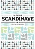 Gisli Egill Hrafnsson et Inga Elsa Bergporsdottir - La cuisine scandinave - Recettes authentiques.