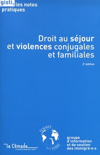 GISTI - Droit au séjour et violences conjugales et familiales.