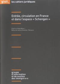 """GISTI - Entrée, circulation en France et dans l'espace """"Schengen""""."""