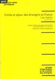 GISTI - Entrée et séjour des étrangers en France - Les textes.
