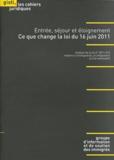 GISTI - Entrée, séjour et éloignement - Ce que change la loi du 16 juin 2011.