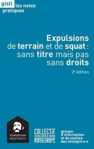 GISTI - Expulsions de terrain et de squat : sans titre mais pas sans droits.