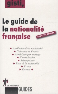 Le guide de la nationalité française -  GISTI pdf epub