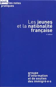 GISTI - Les jeunes et la nationalité française.