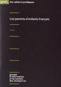 GISTI - Les parents d'enfants français.
