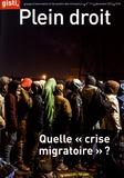 """GISTI - Plein droit N° 111, décembre 201 : Quelle """"crise migratoire"""" ?."""