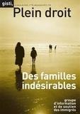 GISTI - Plein droit N° 95, Avril 2012 : Des familles indésirables.