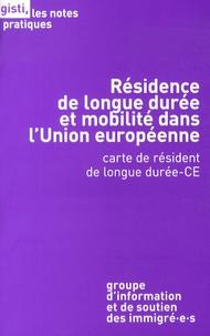 GISTI - Résidence de longue durée et mobilité dans l'Union européenne - Carte de résident de longue durée-CE.