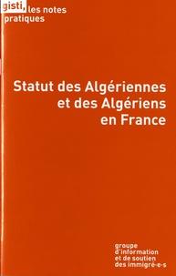 GISTI - Statut des Algériennes et des Algériens en France.