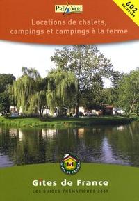Gîtes de France - Locations de chalets, campings et campings à la ferme.