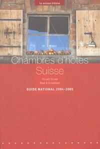 Gîtes de Suisse - Chambres d'hôtes Suisse - Privatzimmer, Bed and Breakfast.