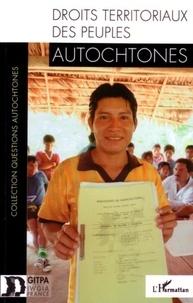GITPA - Droits territoriaux des peuples autochtones.