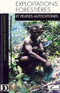 GITPA - Exploitations forestières et peuples autochtones.