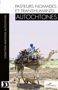 GITPA - Pasteurs nomades et transhumants autochtones.