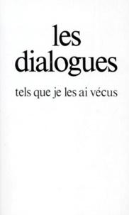 Gitta Mallasz - Les dialogues tels que je les ai vécus.
