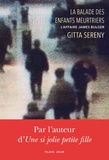 Gitta Sereny - La balade des enfants meurtriers - L'affaire James Bulger.