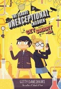 Gitty Daneshvari - Get Smart-ish - Book 2.