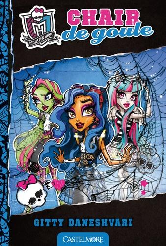 Monster High Tome 3 Chair de goule
