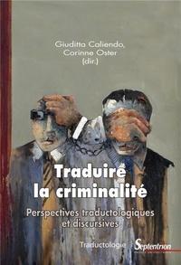 Traduire la criminalité - Perspectives traductologiques et discursives.pdf