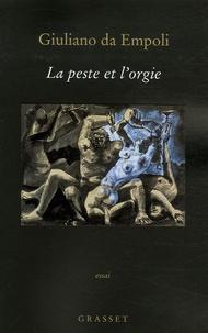 Giulano da Empoli - La peste et l'orgie.