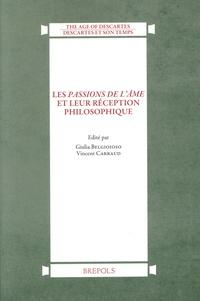 Giulia Belgioioso et Vincent Carraud - Les Passions de l'âme et leur réception philosophique.